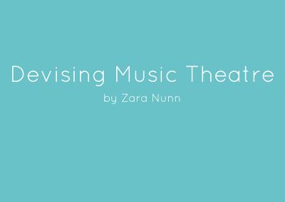 DEVISING MUSIC THEATRE